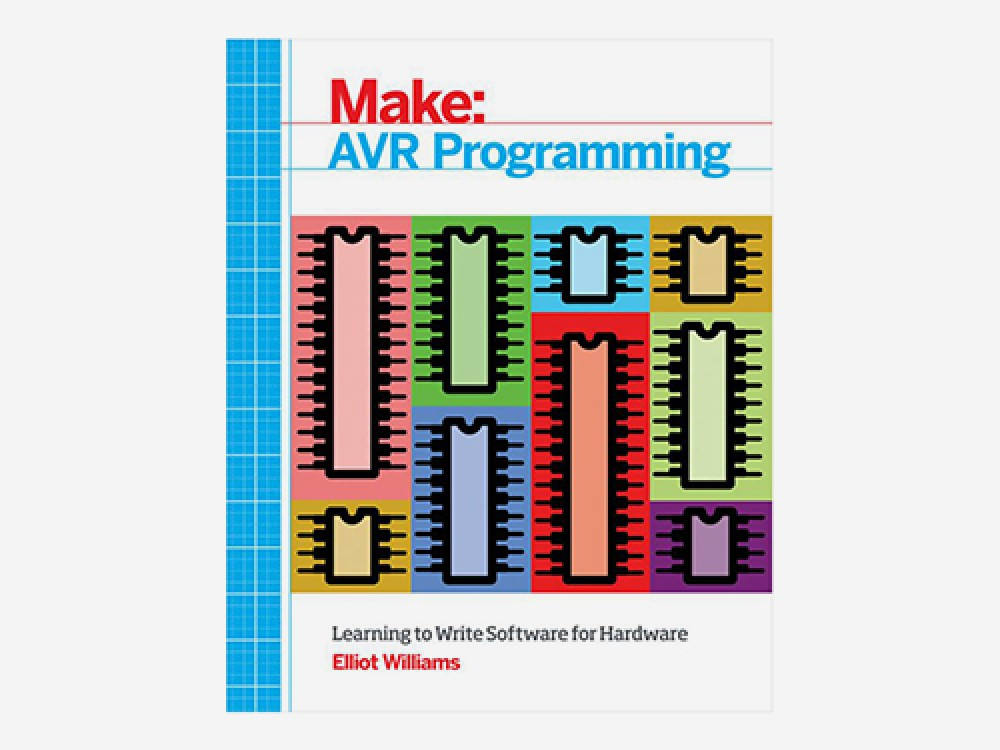 Make: AVR Programming - Book