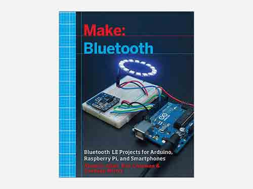 Make: Bluetooth - Book